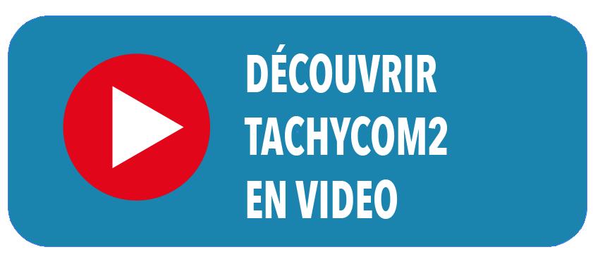 Tachycom 2 en vidéo